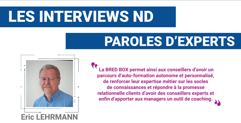 Interview d'Eric Lehrmann -Directeur Formation Professionnelle au sein de la Direction Relations Humaines du groupe BRED Banque Populaire