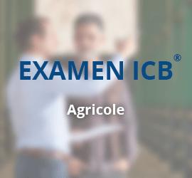 Examen ICB® – Conseiller Agricole
